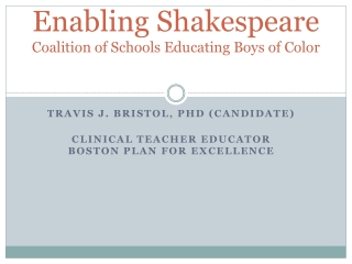 Enabling Shakespeare Coalition of Schools Educating Boys of Color
