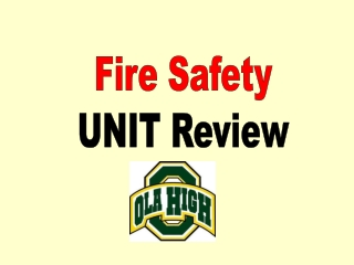 Fire Safety UNIT Review