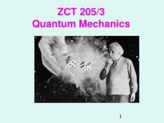 ZCT 205/3 Quantum Mechanics