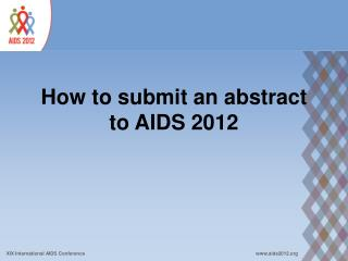How to submit an abstract to AIDS 2012
