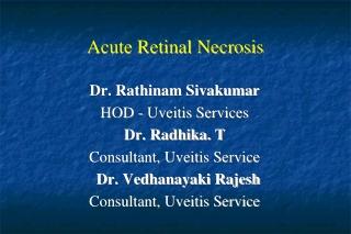 Acute Retinal Necrosis
