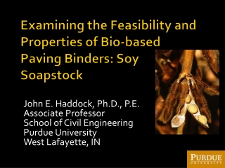 Examining the Feasibility and Properties of Bio-based Paving Binders: Soy Soapstock