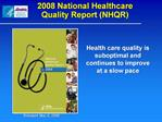 2008 National Healthcare Quality Report NHQR