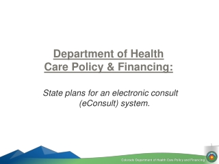 Department of Health Care Policy & Financing: