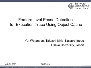 Feature-level Phase Detection  for Execution Trace Using Object Cache