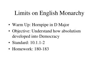 Limits on English Monarchy