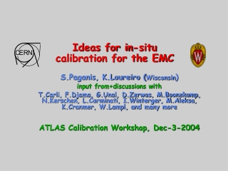 Ideas for in-situ  calibration for the EMC
