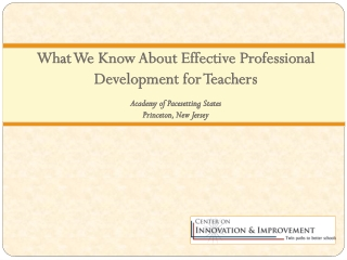What We Know About Effective Professional Development for Teachers Academy of Pacesetting States