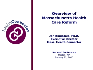 Overview of Mass. Reform