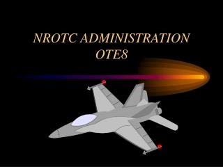 NROTC ADMINISTRATION OTE8