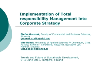 Implementation of Total responsibility Management into Corporate Strategy