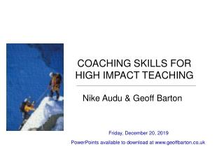 COACHING SKILLS FOR HIGH IMPACT TEACHING