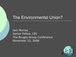 The Environmental Union?
