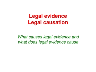 Legal evidence Legal causation
