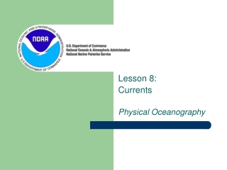 Lesson 8:  Currents Physical Oceanography