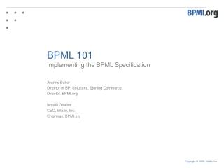 BPML 101 Implementing the BPML Specification