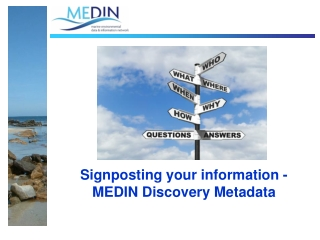 Signposting your information -  MEDIN Discovery Metadata