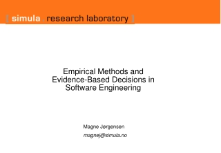 Empirical Methods and  Evidence-Based Decisions in  Software Engineering