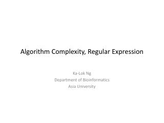Algorithm Complexity, Regular Expression