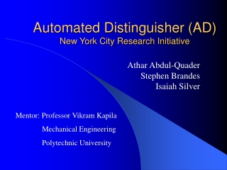 Automated Distinguisher (AD) New York City Research Initiative
