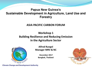 Papua New Guinea's Sustainable Development in Agriculture, Land Use and Forestry