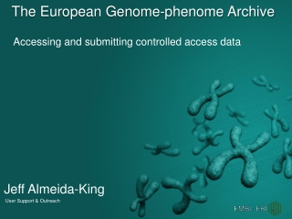 The European Genome- phenome  Archive