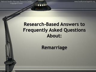 Research-Based Answers to Frequently Asked Questions About:  Remarriage
