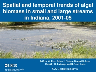 Spatial and temporal trends of algal biomass in small and large streams in Indiana, 2001-05