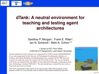 dTank: A neutral environment for teaching and testing agent architectures