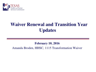 Waiver Renewal and Transition Year Updates