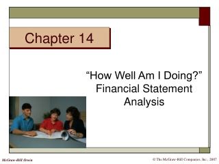 """How Well Am I Doing?"" Financial Statement Analysis"