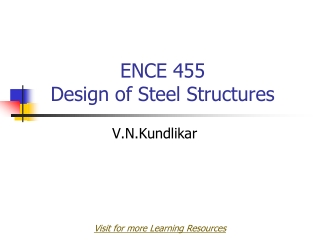 ENCE 455  Design of Steel Structures