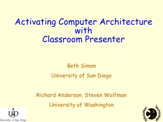 Activating Computer Architecture with Classroom Presenter