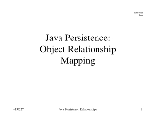 Java Persistence: Object Relationship Mapping