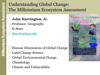 Understanding Global Change: The Millennium Ecosystem Assessment