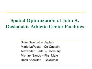 Spatial Optimization of John A. Daskalakis Athletic Center Facilities