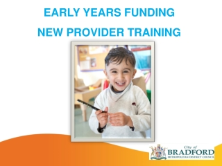 EARLY YEARS FUNDING NEW PROVIDER TRAINING