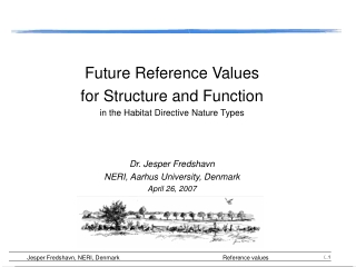 Future Reference Values  for Structure and Function in the Habitat Directive Nature Types