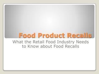Food Product Recalls