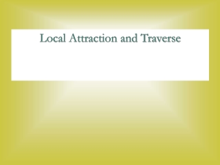 Local Attraction and Traverse