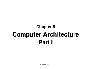 Chapter 6 Computer Architecture Part I