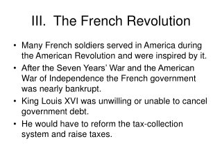 III.	The French Revolution