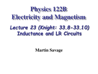 Physics 122B   Electricity and Magnetism