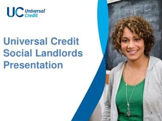 Universal Credit  Social Landlords Presentation