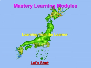 Mastery Learning Modules