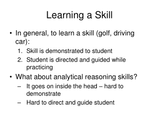 Learning a Skill
