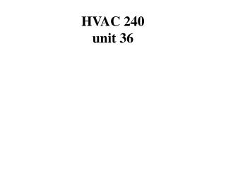 HVAC 240 unit 36