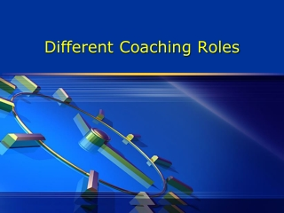 Different Coaching Roles