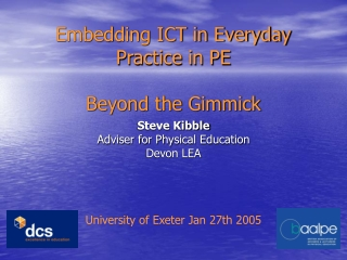 Embedding ICT in Everyday Practice in PE  Beyond the Gimmick