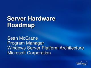 Server Hardware Roadmap